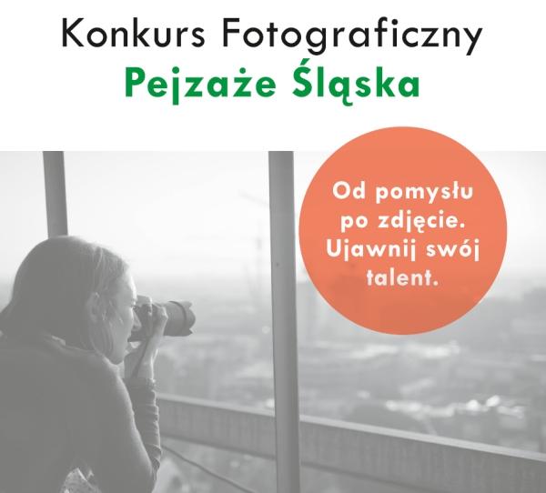 """Konkurs Fotograficzny """"Pejzaże Śląska"""""""